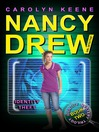 Identity Theft (eBook): Nancy Drew (All New) Girl Detective Series, Book 34; Identity Mystery Trilogy, Book 2